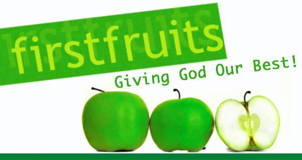 "First Fruit ""Giving God our Best"" « Kingdom Living Miracles"